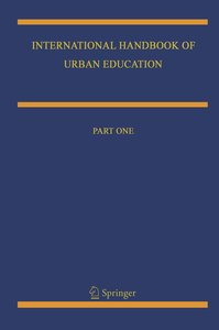 International Handbook of Urban Education