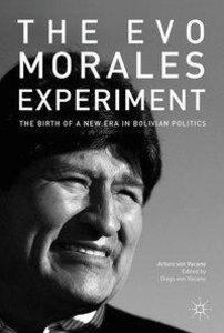 The Evo Morales Experiment