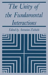 The Unity of the Fundamental Interactions