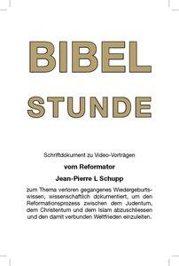 BIBEL STUNDE