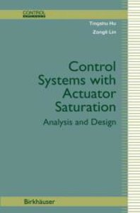Control Systems with Actuator Saturation