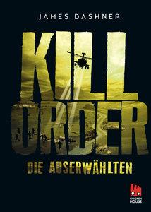Die Auserwählten 04 - Kill Order