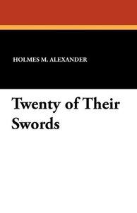Twenty of Their Swords