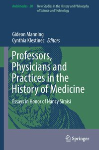 Professors, Physicians and Practices in the History of Medicine