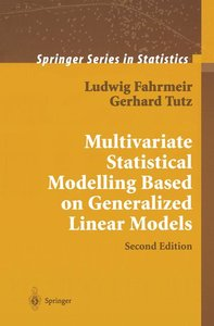 Multivariate Statistical Modelling Based on Generalized Linear M