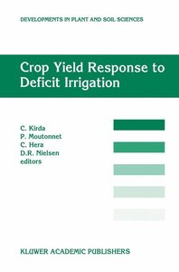 Crop Yield Response to Deficit Irrigation