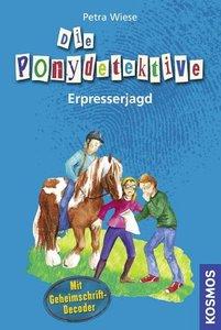 Die Ponydetektive 03. Erpresserjagd