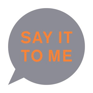 Say It To Me (Limited 12'')