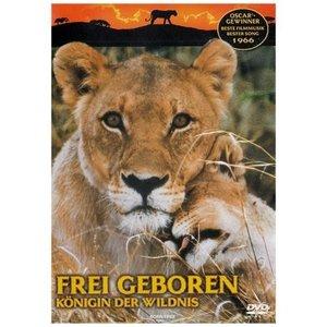 Frei geboren-Königin der Wildnis