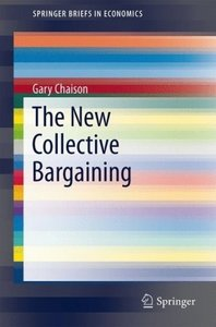 The New Collective Bargaining