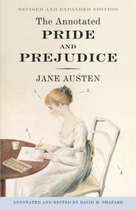 The Annotated Pride & Prejudice