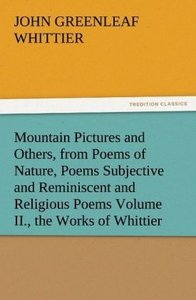 Mountain Pictures and Others, from Poems of Nature, Poems Subjec
