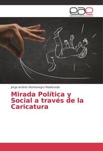 Mirada Política y Social a través de la Caricatura