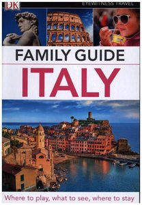 DK Eyewitness Travel Family Guide Italy