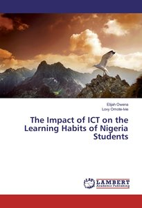 The Impact of ICT on the Learning Habits of Nigeria Students