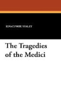 The Tragedies of the Medici
