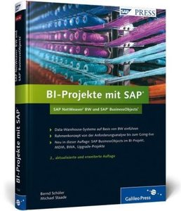 BI-Projekte mit SAP - SAP NetWeaver BW und SAP BusinessObjects