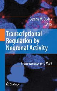 Transcriptional Regulation by Neuronal Activity