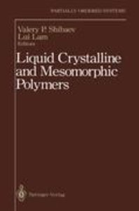 Liquid Crystalline and Mesomorphic Polymers
