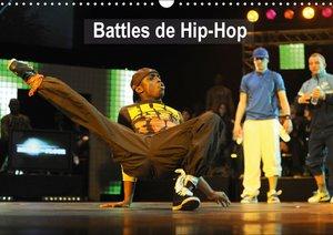 Battles de Hip-Hop (Calendrier mural 2015 DIN A3 horizontal)