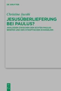 Jesusüberlieferung bei Paulus?