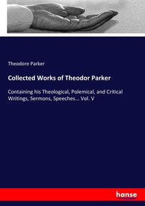 Collected Works of Theodor Parker