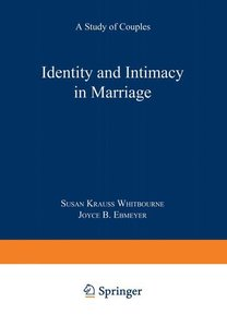 Identity and Intimacy in Marriage