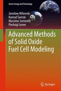 Advanced Methods of Solid Oxide Fuel Cell Modeling