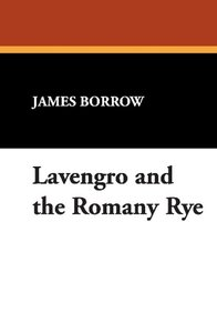Lavengro and the Romany Rye