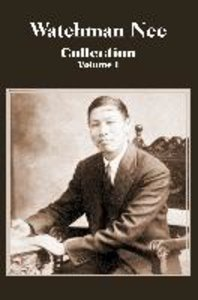 Watchman Nee Collection - Volume I