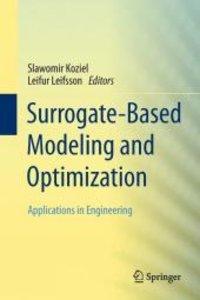 Surrogate-Based Modeling and Optimization