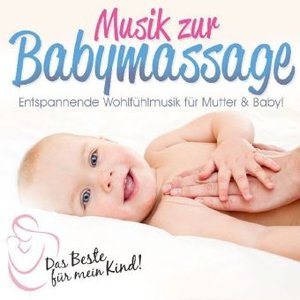 Musik Zur Babymassage: Das Beste für mein Kind