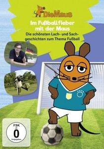 Die Sendung mit der Maus - Fußballfieber mit der Maus, 1 DVD
