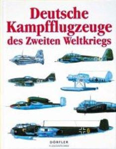 Deutsche Kampfflugzeuge des Zweiten Weltkriegs