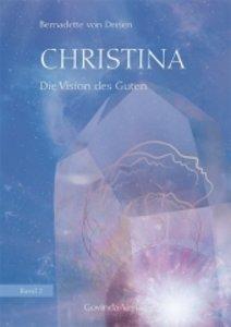 Christina - Die Vision des Guten