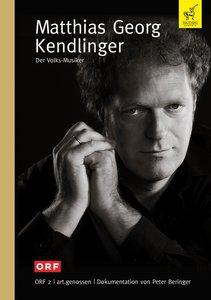 Matthias Georg Kendlinger-Der Volks-Musiker