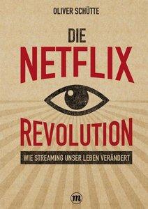 Die Net ix-Revolution