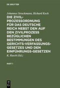 Die Zivilprozeßordnung für das Deutsche Reich nebst den auf den