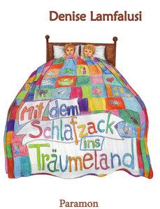 Mit dem Schlafzack ins Träumeland