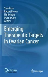 Emerging Therapeutic Targets in Ovarian Cancer