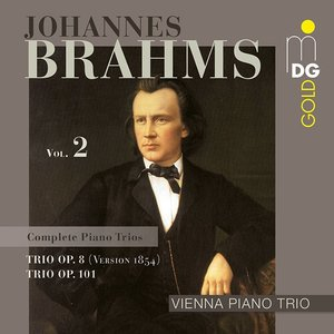 Sämtl.Klaviertrios Vol.2/Trio op.8 (1854)+op.101