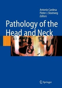 The Pathology of the Head and the Neck