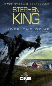 Under the Dome, Part 1