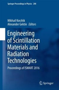 Engineering of Scintillation Materials and Radiation Technologie