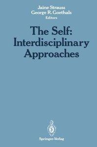 The Self: Interdisciplinary Approaches
