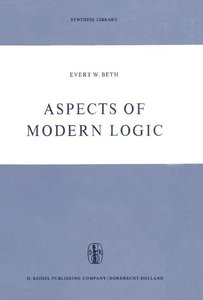 Aspects of Modern Logic