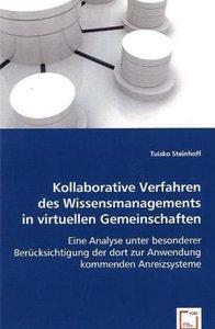 Kollaborative Verfahren des Wissensmanagements in virtuellen Gem