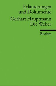 Die Weber. Erläuterungen und Dokumente