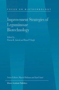 Improvement Strategies of Leguminosae Biotechnology