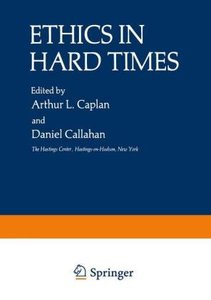 Ethics in Hard Times